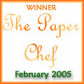 February 2005 Paper Chef copyright 2005 Owen Linderholm