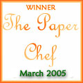 Paper Chef March 2005
